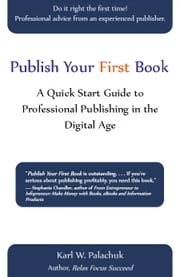 Publish Your First Book ebook by Karl Palachuk