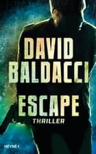 Escape - Thriller eBook by David  Baldacci, Uwe Anton