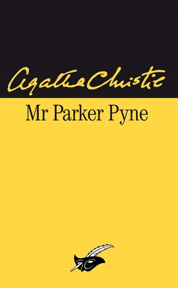 Monsieur Parker Pyne ebook by Agatha Christie