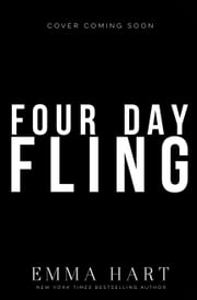Four Day Fling ebook by Emma Hart