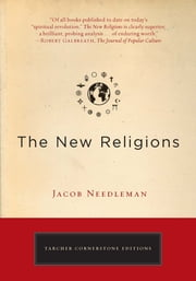 The New Religions ebook by Jacob Needleman