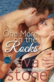 One More On the Rocks ebook by Ava Stone