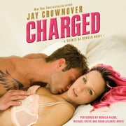 Charged - A Saints of Denver Novel audiobook by Jay Crownover