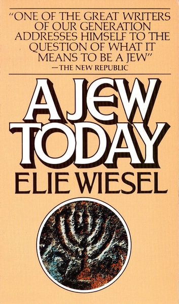 Jew Today ebook by Elie Wiesel