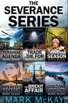 The Severance Series Books 1-6 ebook by Mark McKay