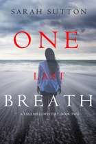 One Last Breath (A Tara Mills Mystery—Book Two) ebook by Sarah Sutton