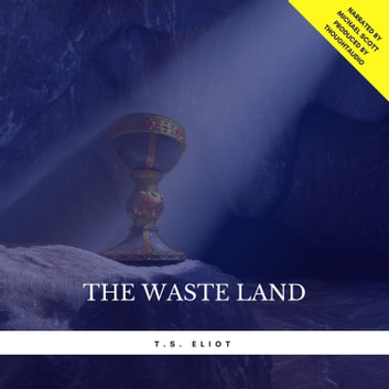 The Waste Land audiobook by T.S. Eliot