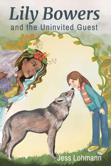 Lily Bowers and The Uninvited Guest - Lily Bowers, #1 ebook by Jess Lohmann