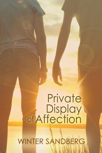 Private Display of Affection ebook by Winter Sandberg