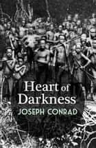 Heart of Darkness with FREE Audiobook+Author's Biography+Active TOC ebook by