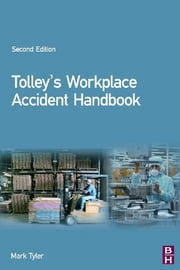 Tolley's Workplace Accident Handbook ebook by Mark Tyler