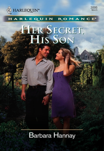 Her Secret, His Son (Mills & Boon Cherish) ebook by Barbara Hannay