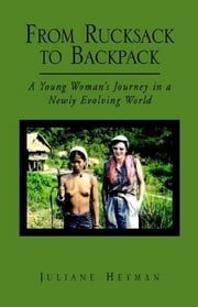From Rucksack to Backpack ebook by Juliane Heyman