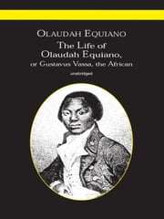 The Life of Olaudah Equiano ebook by Olaudah Equiano