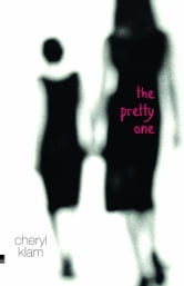 The Pretty One ebook by Cheryl Klam