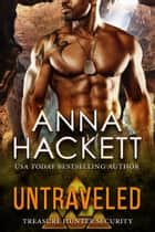 Untraveled (Treasure Hunter Security #5) ebook by Anna Hackett