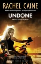 Undone - Outcast Season Book 1 ebook by