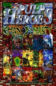 Pulp Heroes: Khan Dynasty ebook by Wayne Reinagel