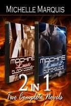 2-in-1: Machine Lust Series ebook by Michelle Marquis