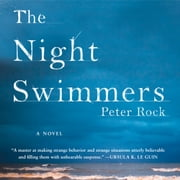 The Night Swimmers audiobook by Peter Rock