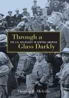 Through A Glass Darkly ebook by Thomas R. Melville