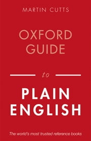 Oxford Guide to Plain English ebook by Martin Cutts