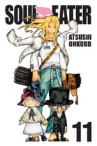 Soul Eater, Vol. 11 ebook by Atsushi Ohkubo