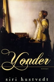 Yonder - Essays ebook by Siri Hustvedt