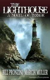 The Lighthouse:A Novel of Terror ebook by Bill Pronzini & Marica Muller