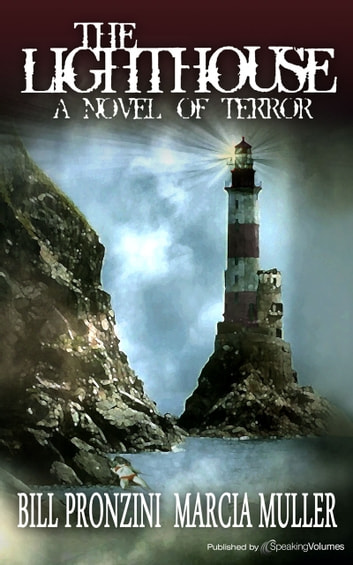 The Lighthouse: A Novel of Terror ebook by Marcia Muller,Bill Pronzini