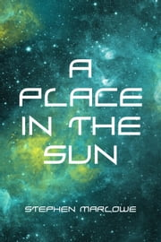 A Place in the Sun ebook by Stephen Marlowe