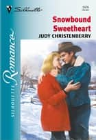 Snowbound Sweetheart ebook by Judy Christenberry