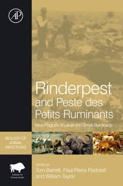 Rinderpest and Peste des Petits Ruminants: Virus Plagues of Large and Small Ruminants ebook by Taylor, William P.