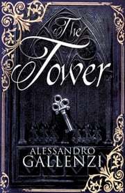 The Tower ebook by Gallenzi,Alessandro