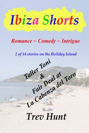 Taller Toni & Fair Deal at La Cabeza ebook by Trev Hunt