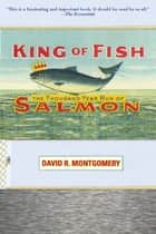 King of Fish ebook by David Montgomery