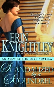 Scandalized by a Scoundrel ebook by Erin Knightley
