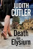 Death in Elysium ebook by Judith Cutler