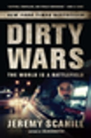 Dirty Wars - The World is a Battlefield Enhanced Edition for Tablet ebook by Jeremy Scahill