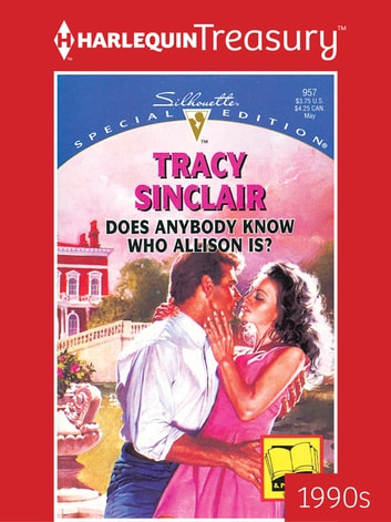 Does Anybody Know Who Allison Is? eBook by Tracy Sinclair