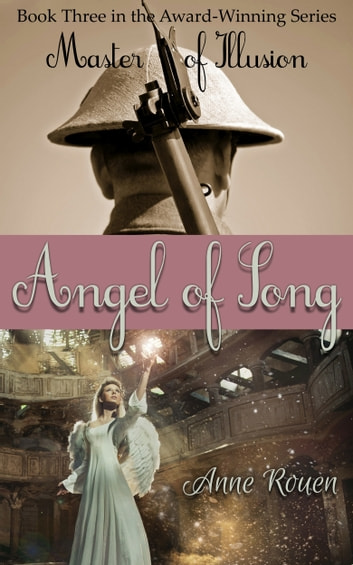 Angel of Song (Master of Illusion Book Three) ebook by Anne Rouen