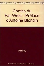 Contes du Far West ebook by O. HENRY