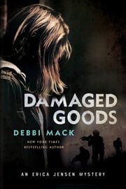 Damaged Goods ebook by Debbi Mack