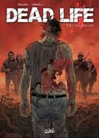 Dead Life T03 - Le calice eBook by Jean-Charles Gaudin, Joan Urgell