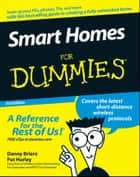 Smart Homes For Dummies ebook by Danny Briere, Hurley