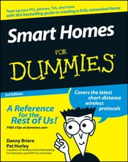 Smart Homes For Dummies ebook by Danny Briere,Hurley