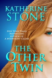 The Other Twin ebook by Katherine Stone