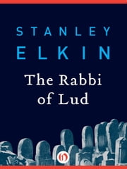 The Rabbi of Lud ebook by Stanley Elkin