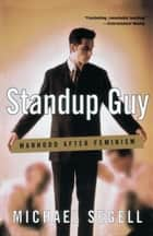 Standup Guy ebook by Michael Segell