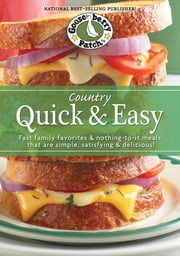 Country Quick & Easy Cookbook ebook by Gooseberry Patch